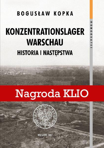 Konzentrationslager Warschau. Historia i następstw / autor: IPN