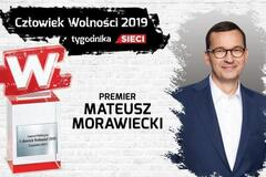 Prime Minister Mateusz Morawiecki, Man of Liberty 2019 of the weekly Sieci!